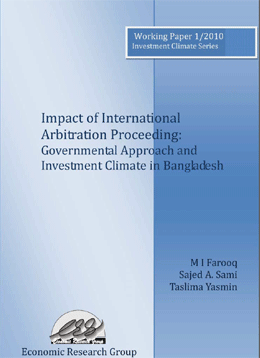 Impact of International Arbitration Proceeding: Governmental Approach and Investment Climate in Bangladesh