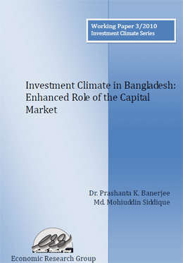 Investment Climate in Bangladesh: Enhanced Role of the Capital Market