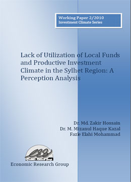 Lack of Utilization of Local Funds and Productive Investment Climate in Sylhet Region: A Perception Analysis