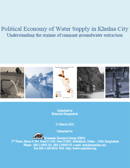 Political Economy of Water Supply in Khulna City  Understanding the Regime of Rampant Groundwater Extraction